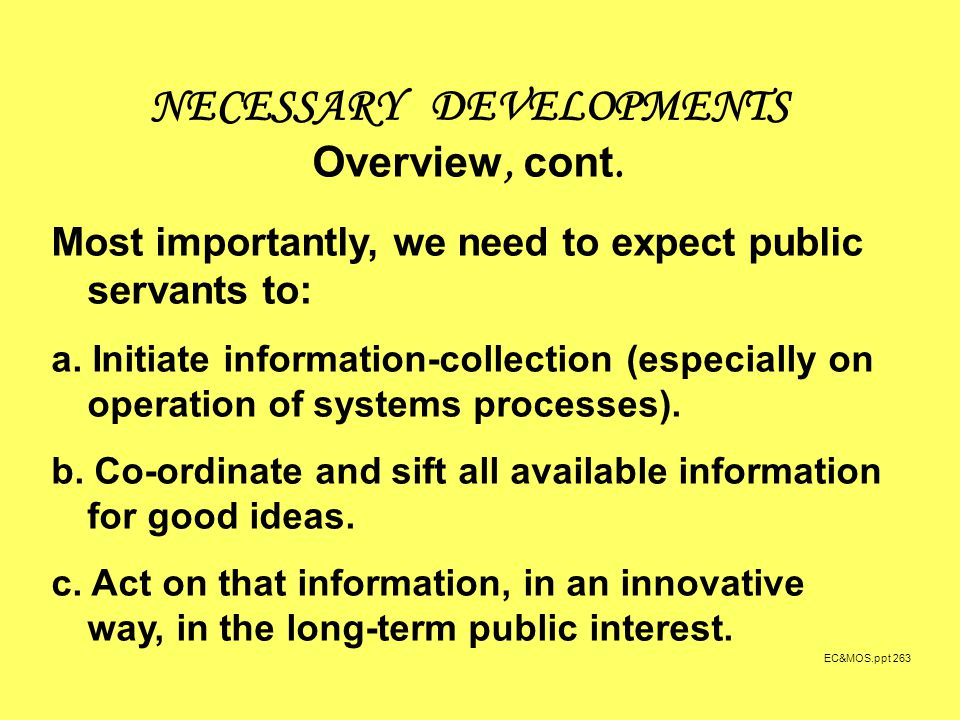 EC&MOS.ppt 263 NECESSARY DEVELOPMENTS Overview, cont.