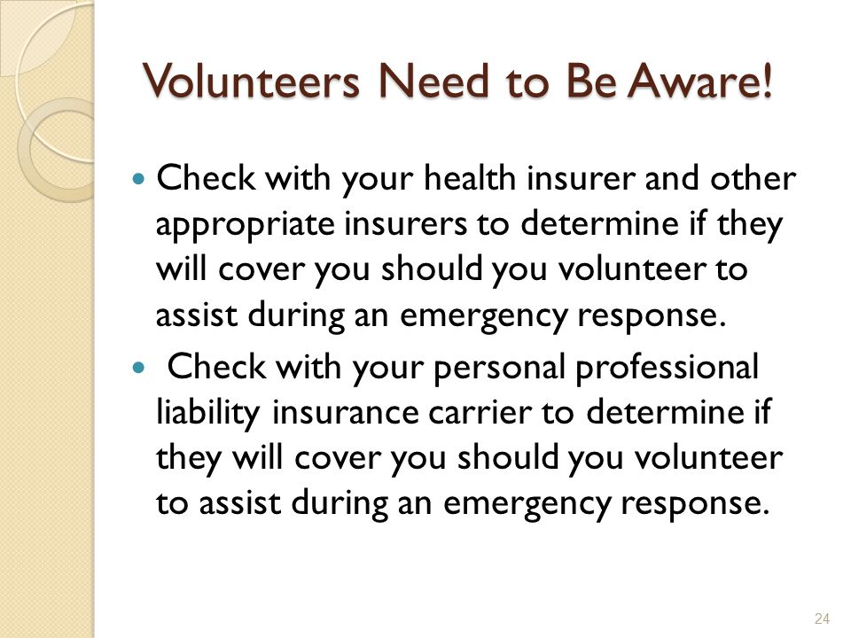 Volunteers Need to Be Aware.
