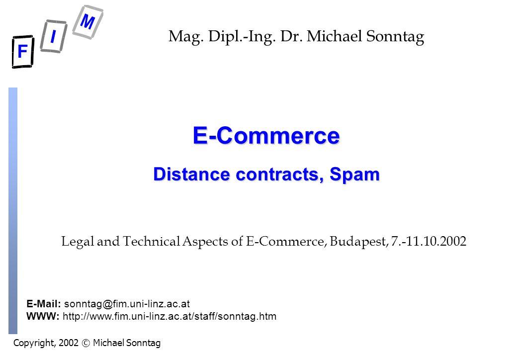 Copyright, 2002 © Michael Sonntag E-Mail: sonntag@fim.uni-linz.ac.at WWW: http://www.fim.uni-linz.ac.at/staff/sonntag.htm Mag.