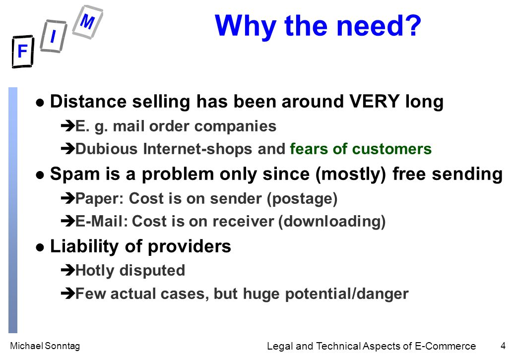 Michael Sonntag4 Legal and Technical Aspects of E-Commerce Why the need.