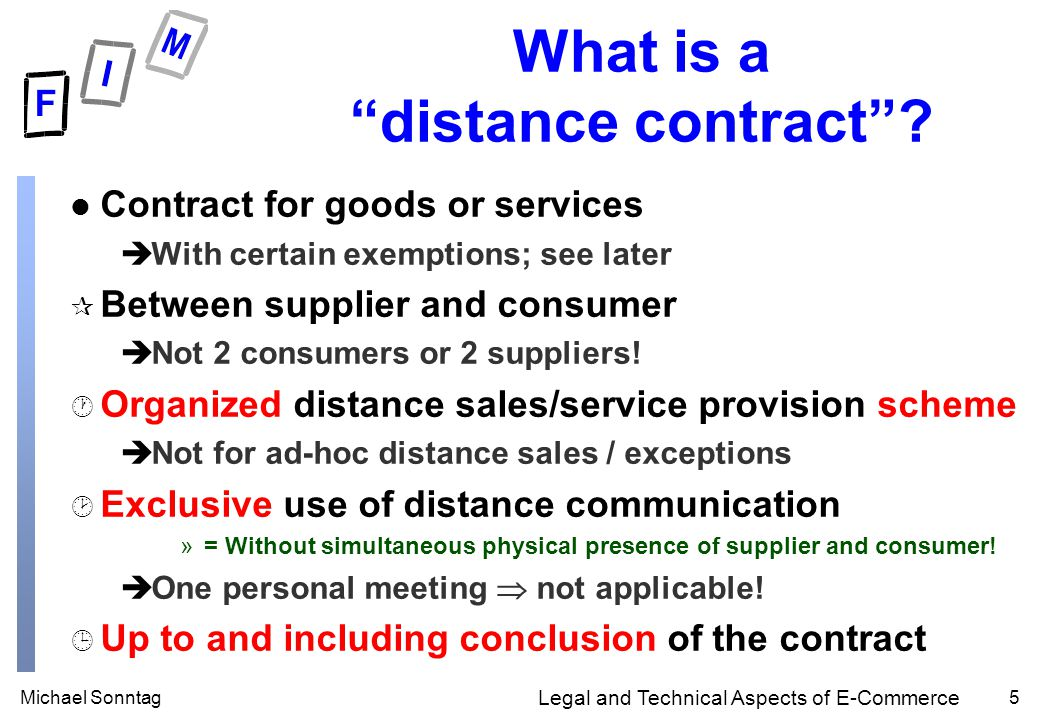 Michael Sonntag5 Legal and Technical Aspects of E-Commerce What is a distance contract .