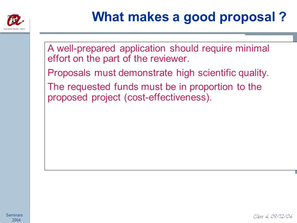 Seminars 2004 Class 4, 09/12/04 What makes a good proposal .