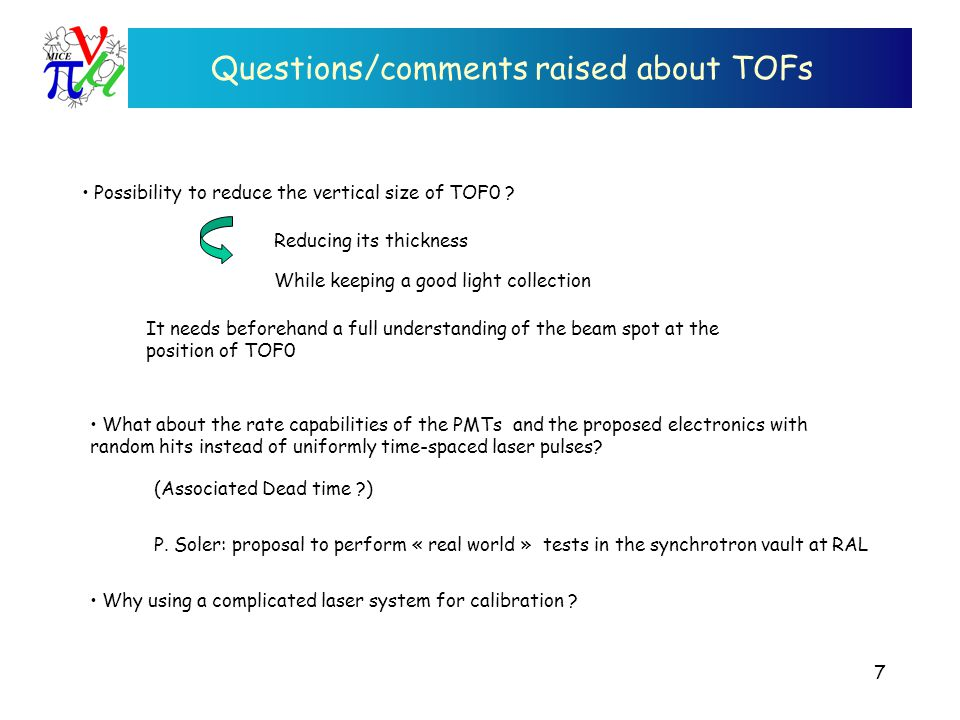 Questions/comments raised about TOFs Possibility to reduce the vertical size of TOF0 .