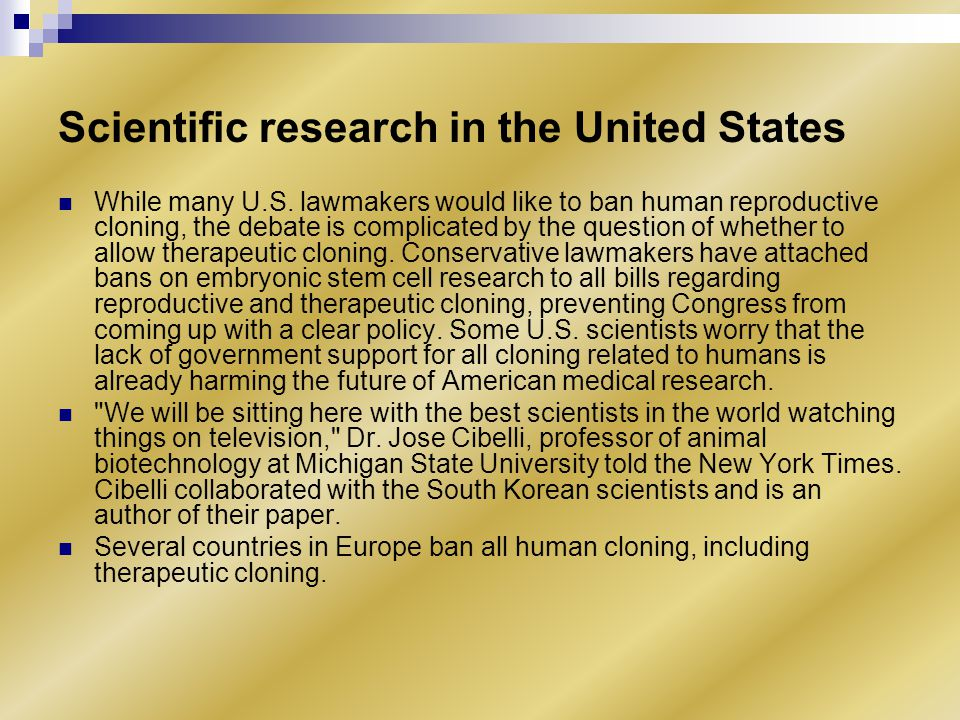 Scientific research in the United States While many U.S.