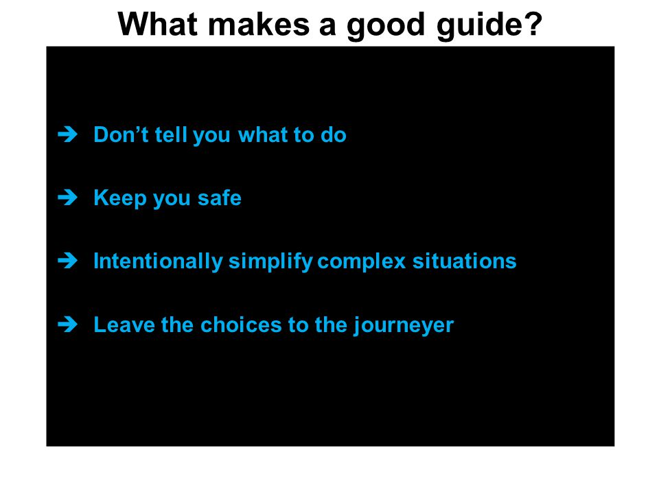 What makes a good guide.