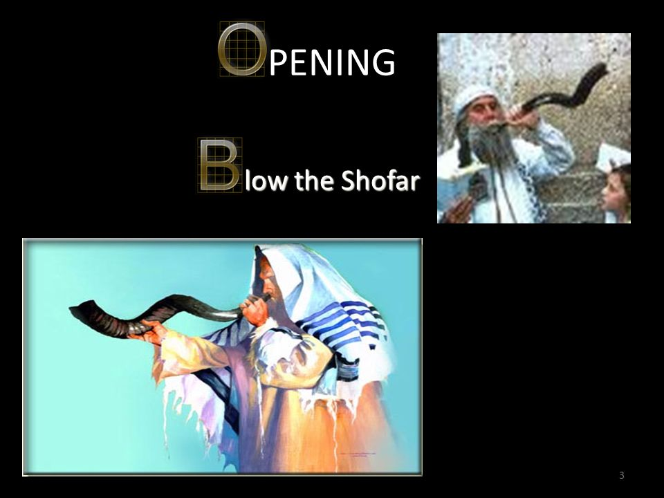 3 333 PENING low the Shofar