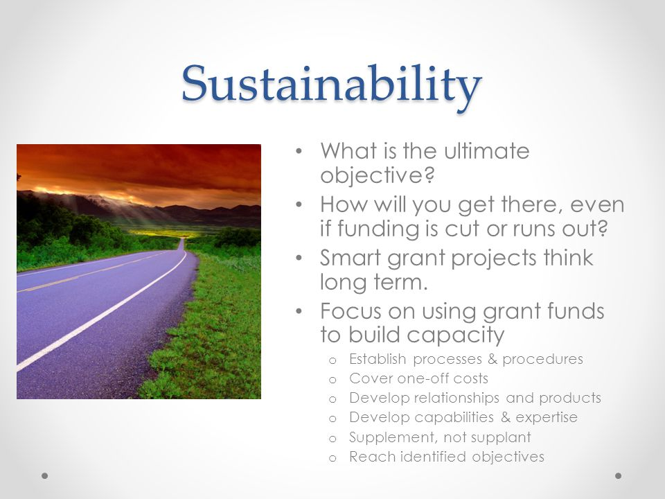 Sustainability What is the ultimate objective.