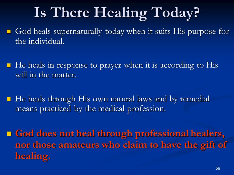 56 Is There Healing Today.