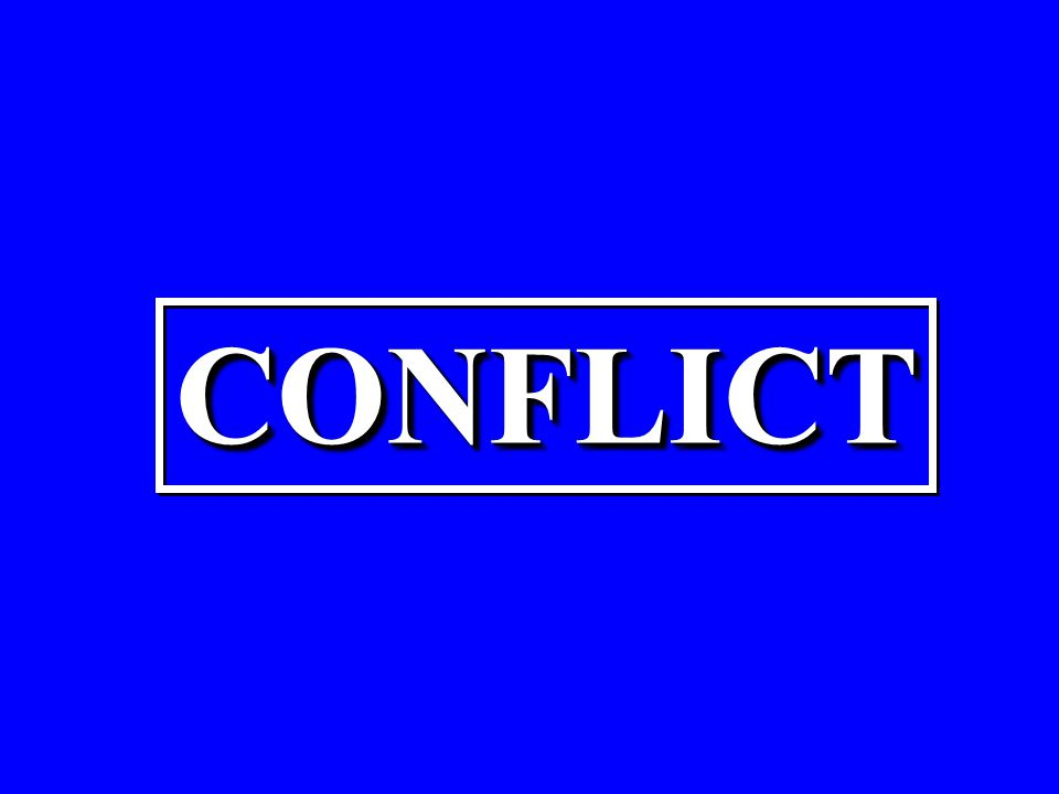 CONFLICTCONFLICT