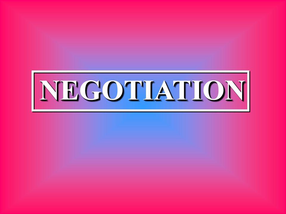 NEGOTIATIONNEGOTIATION