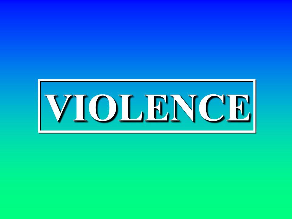 VIOLENCEVIOLENCE