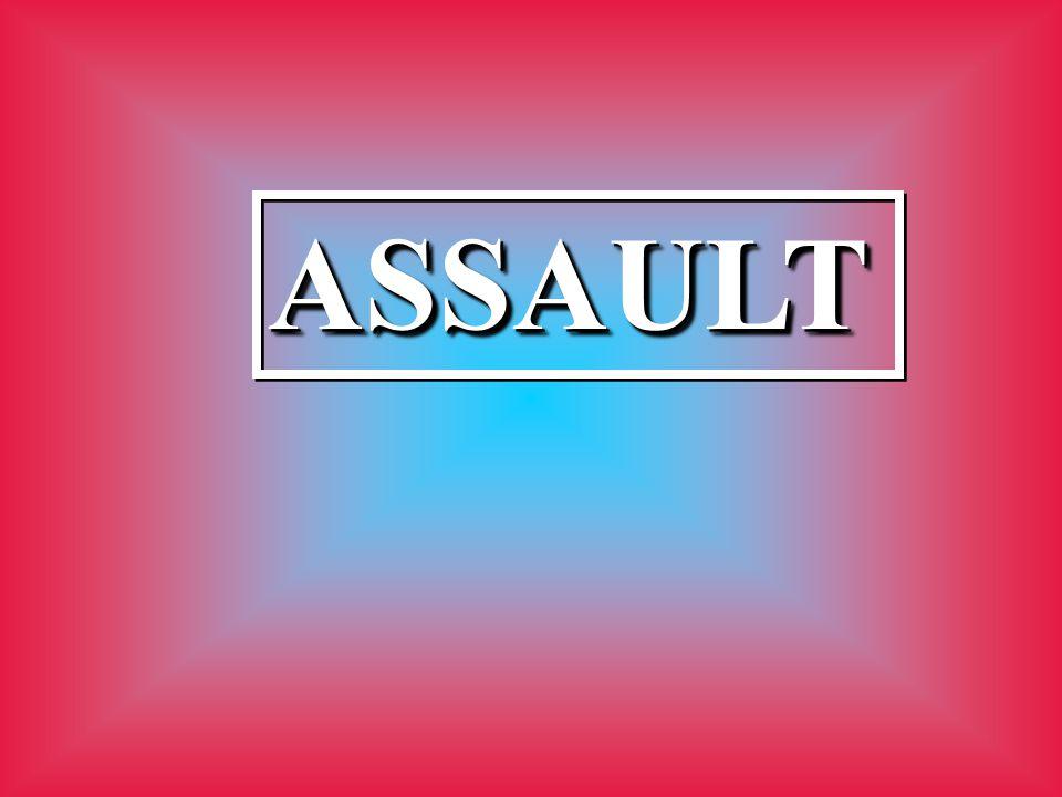 ASSAULTASSAULT