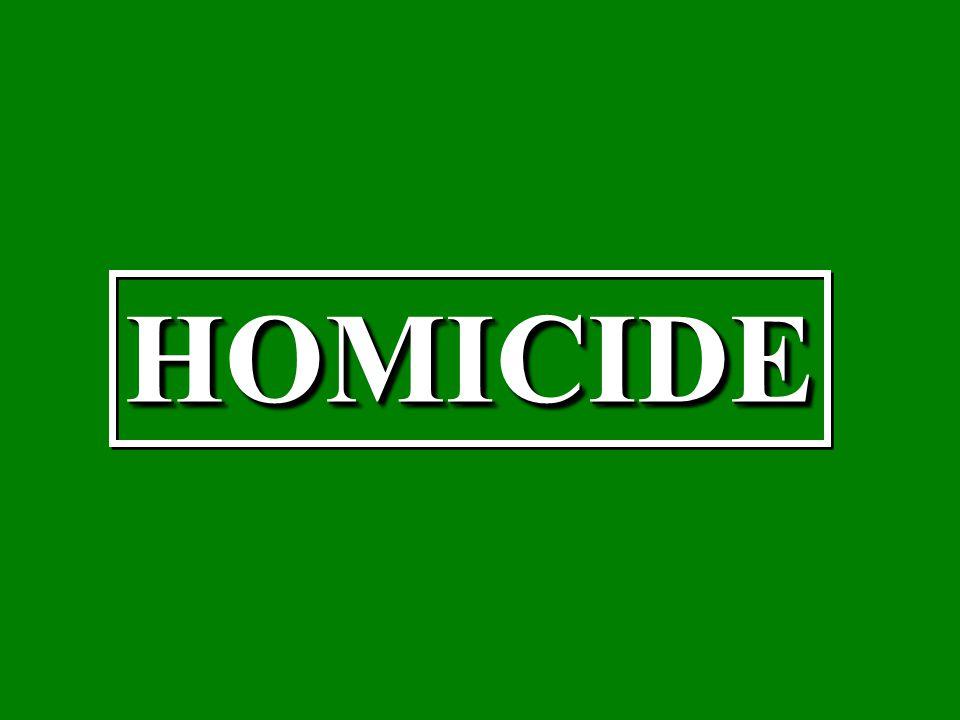 HOMICIDEHOMICIDE