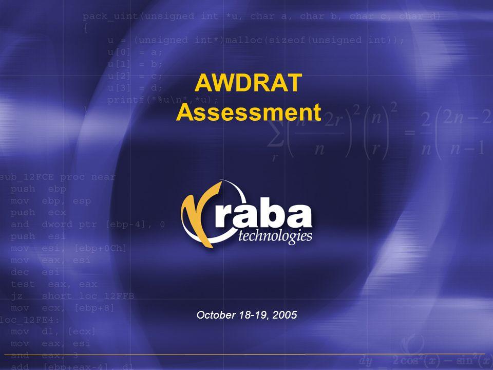 AWDRAT Assessment October 18-19, 2005