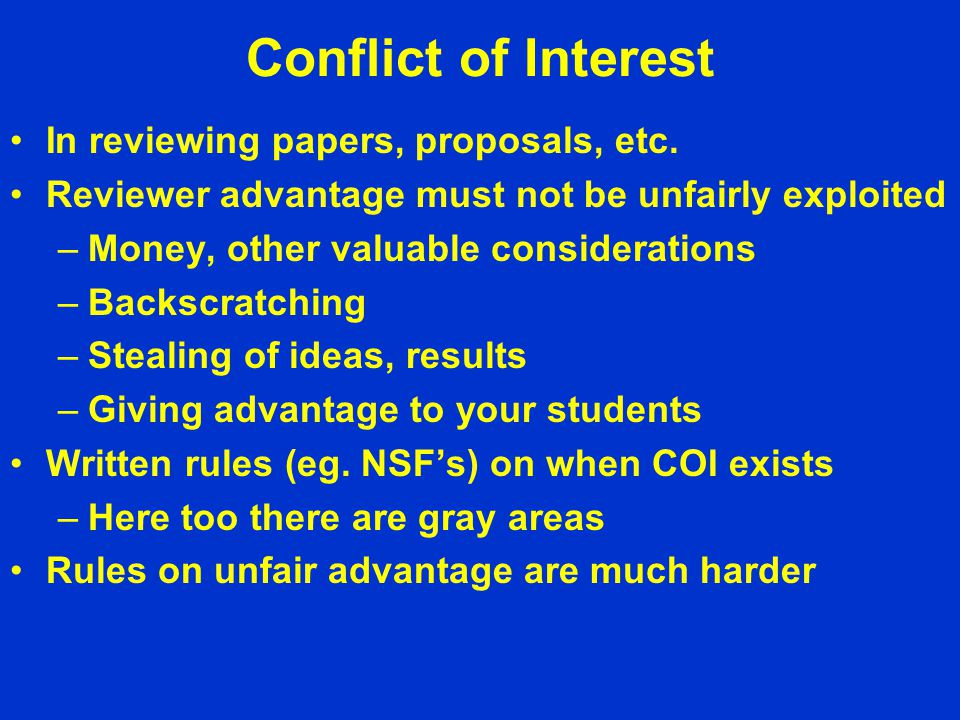 Conflict of Interest In reviewing papers, proposals, etc.