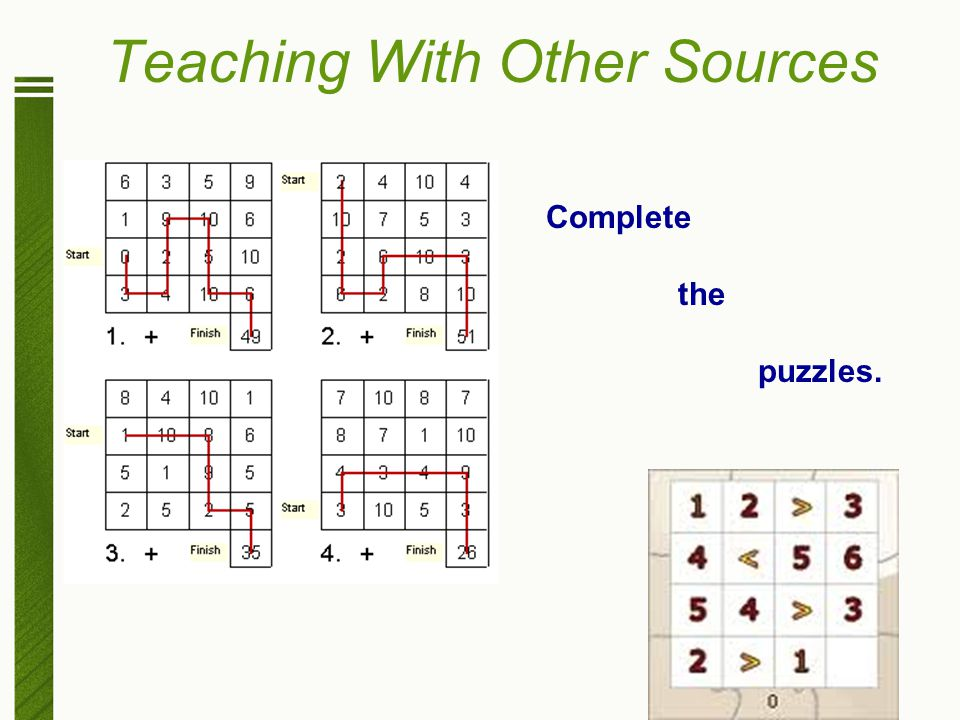 Teaching With Other Sources Complete the puzzles.