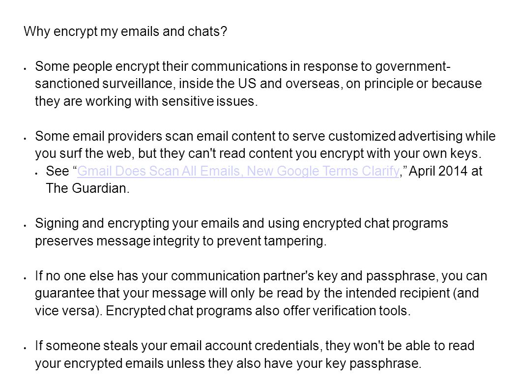 Why encrypt my emails and chats.