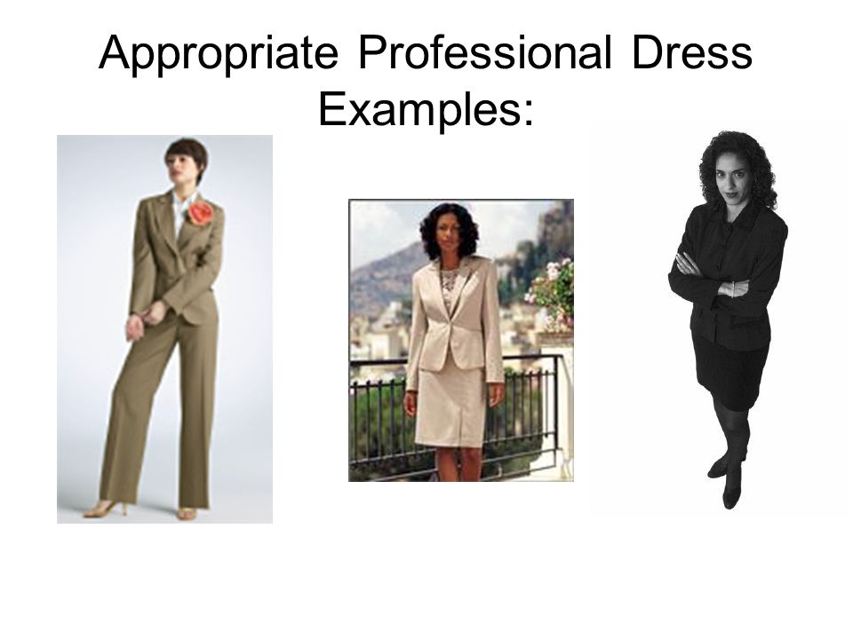 Dressing Professionally for Women Looking professional at job fair means wearing a skirt or pants suit in a neutral color such as navy, black, or gray
