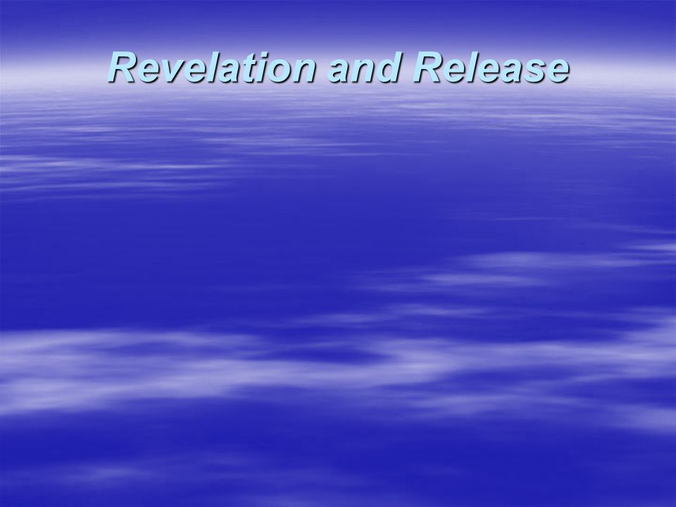 Revelation and Release