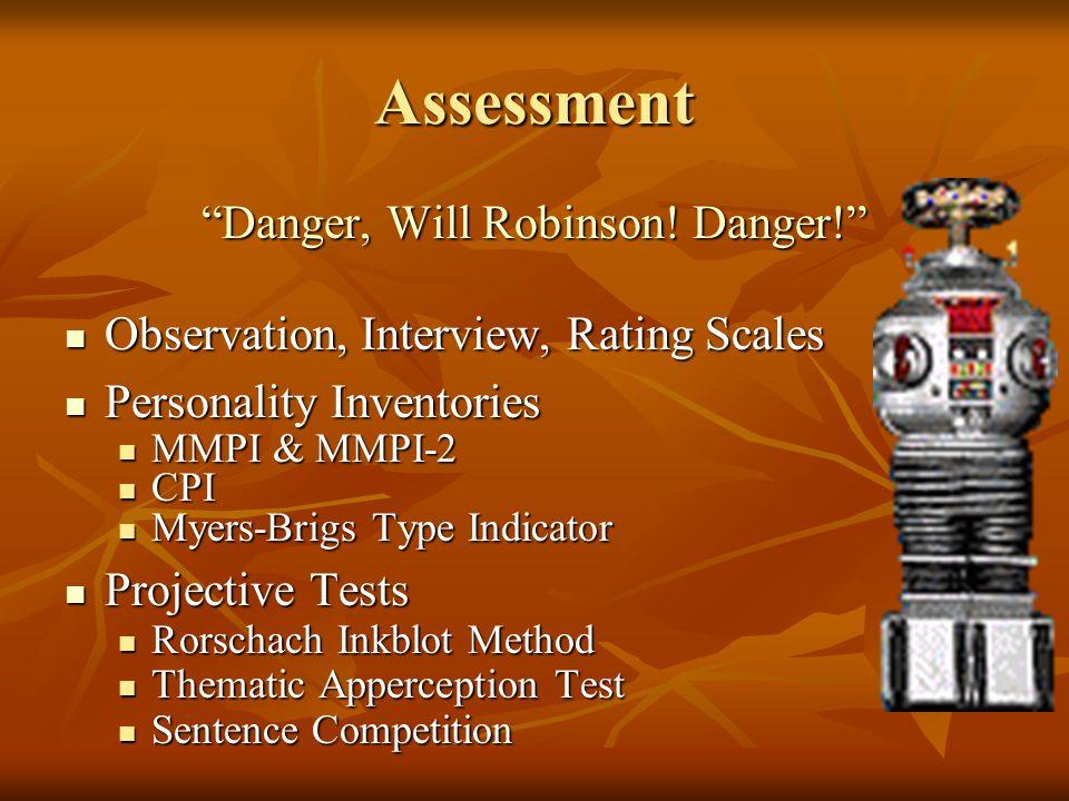 Assessment Danger, Will Robinson.