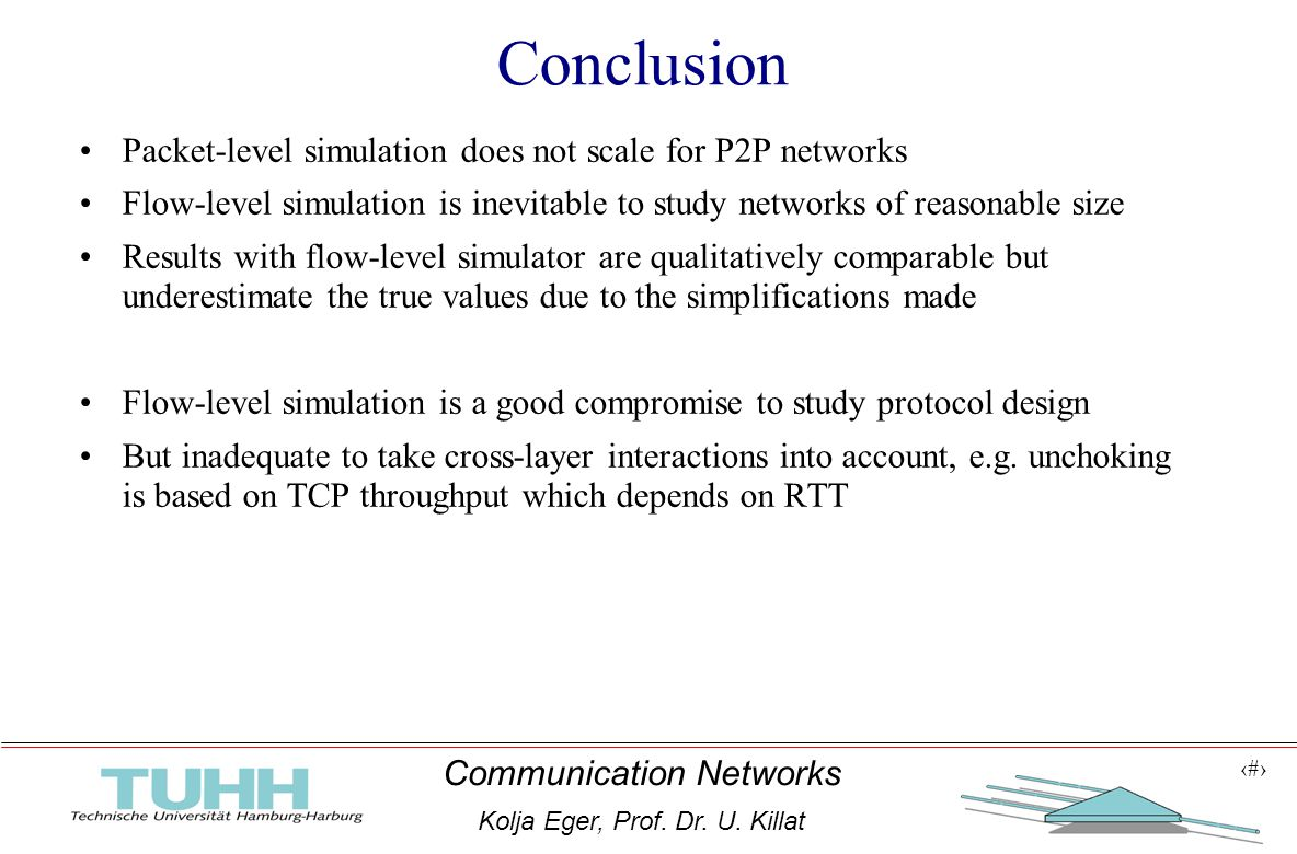 1 Communication Networks Kolja Eger, Prof.Dr. U.