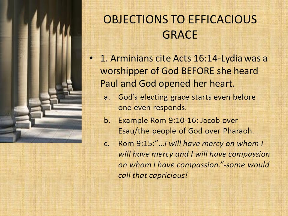 OBJECTIONS TO EFFICACIOUS GRACE 1.