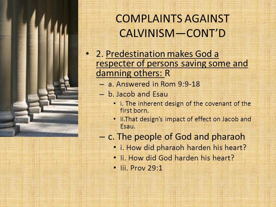 COMPLAINTS AGAINST CALVINISM—CONT'D 2.