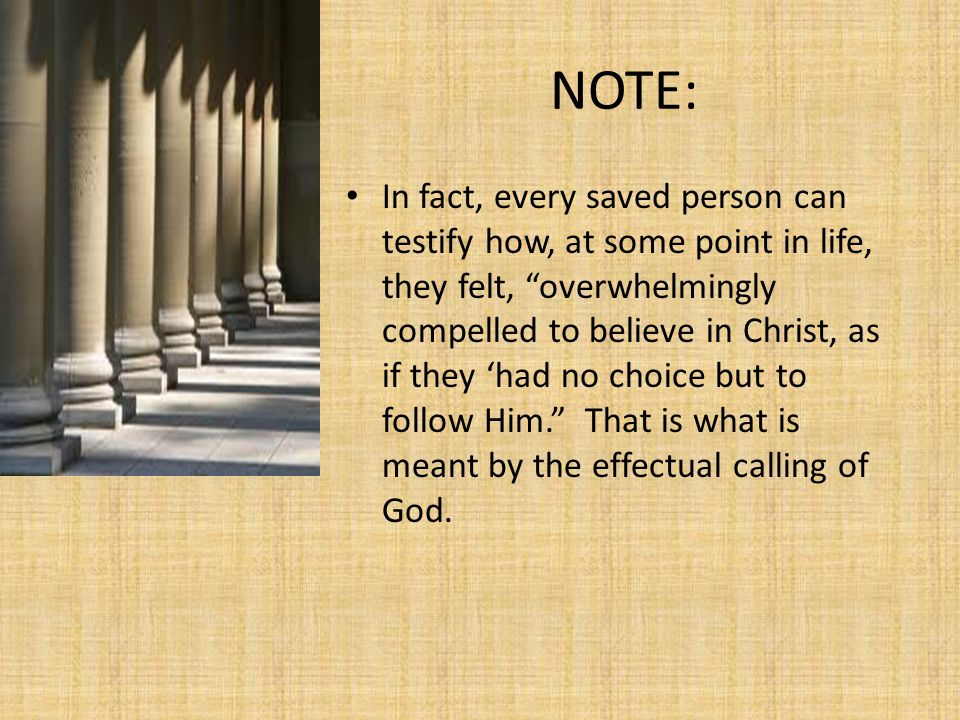 OBJECTIONS TO EFFICACIOUS GRACE-CONT'D 2.