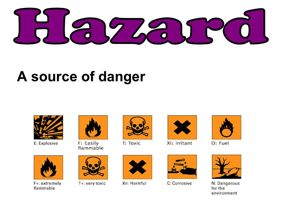 A source of danger