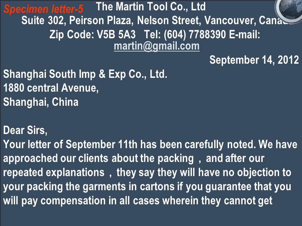 The Martin Tool Co., Ltd Suite 302, Peirson Plaza, Nelson Street, Vancouver, Canada Zip Code: V5B 5A3 Tel: (604) 7788390 E-mail: martin@gmail.com martin@gmail.com September 14, 2012 Shanghai South Imp & Exp Co., Ltd.