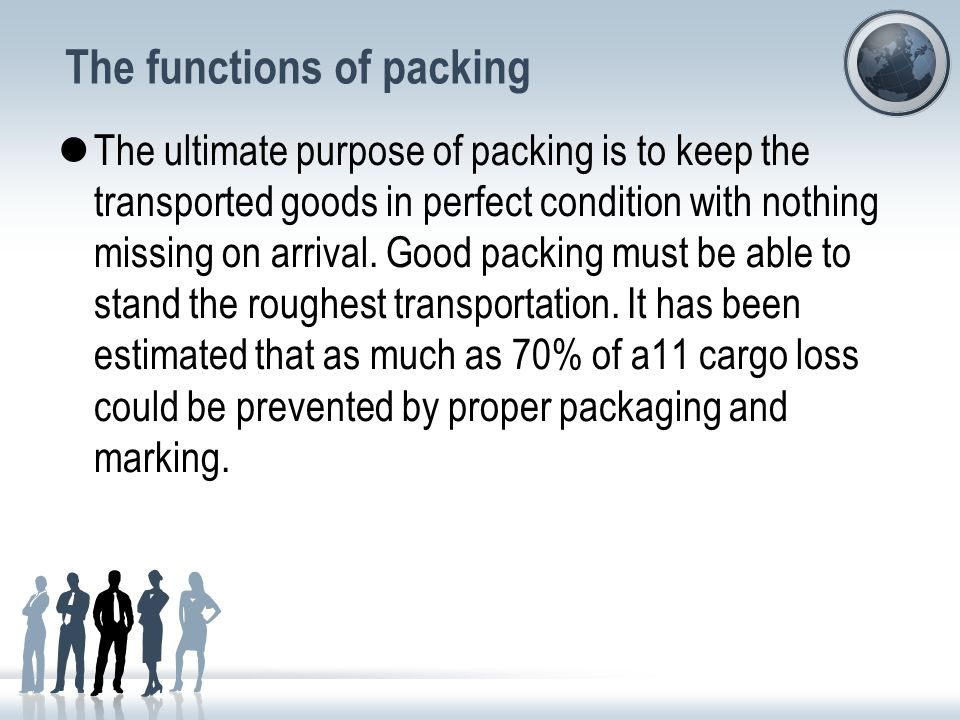 General View Types of packing (1) Large packing / outer packing Large packing/outer packing is packing for transportation.