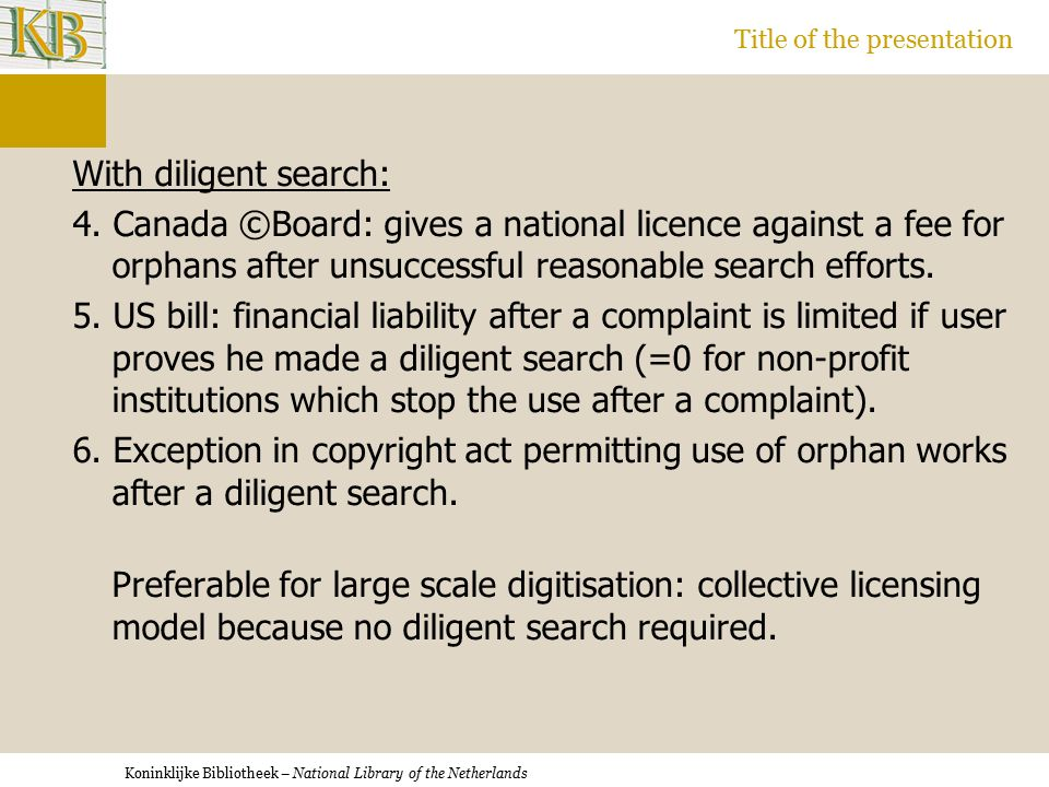 Koninklijke Bibliotheek – National Library of the Netherlands Title of the presentation With diligent search: 4.