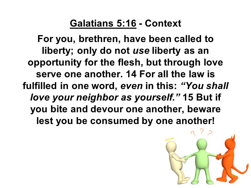 Galatians 5:120-21 It is the flesh that is the cause of the breakdown of relationships in the home, the church, and our society.
