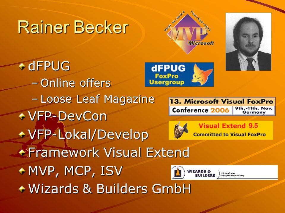 dFPUG –Online offers –Loose Leaf Magazine VFP-DevConVFP-Lokal/Develop Framework Visual Extend MVP, MCP, ISV Wizards & Builders GmbH