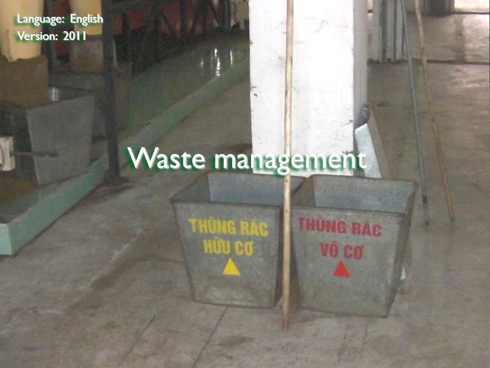 Bad examples Corresponding criterion: 10.1 Corresponding criterion: 10.1 Waste is useless if you throw them away.