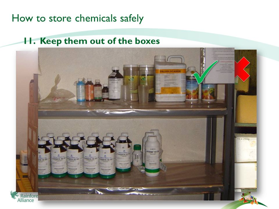 How to store chemicals safely 11. Keep them out of the boxes