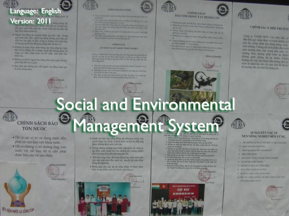 ©2009 Rainforest Alliance Social and Environmental Management System Language: English Version: 2011