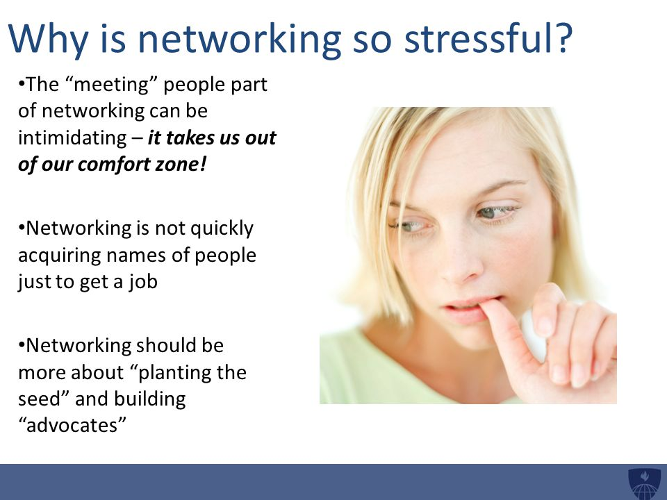 Why is networking so stressful.