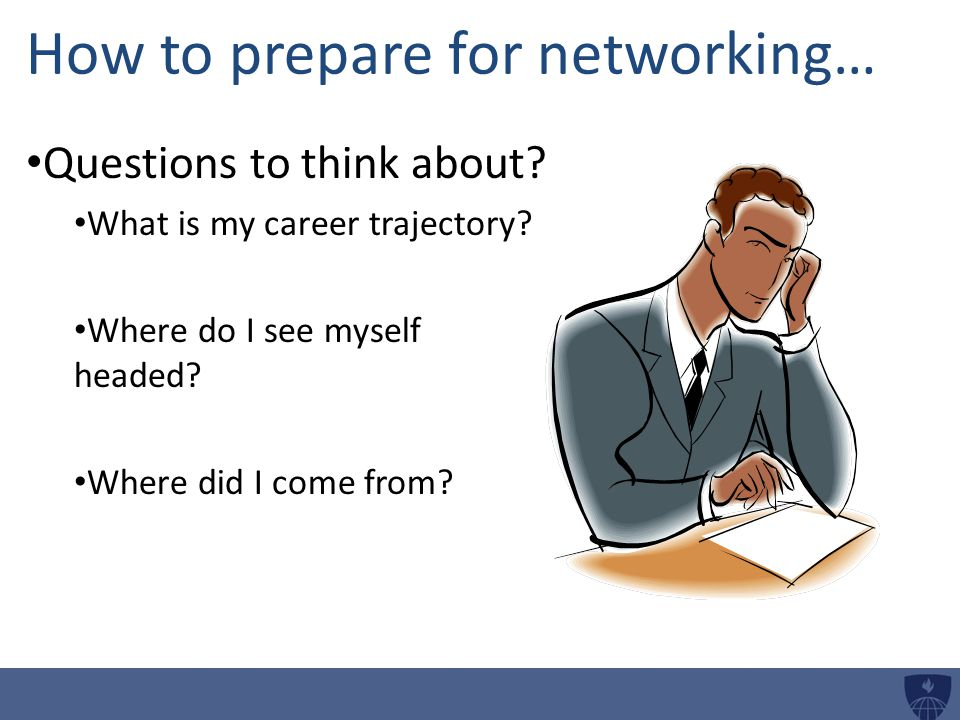 How to prepare for networking… Questions to think about.