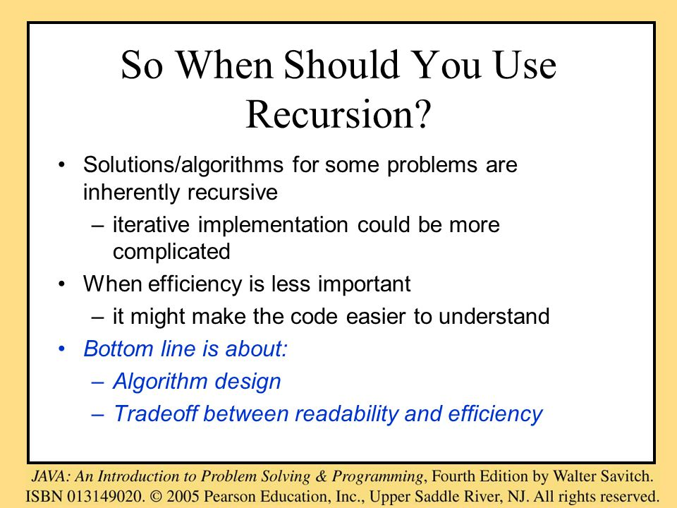So When Should You Use Recursion.