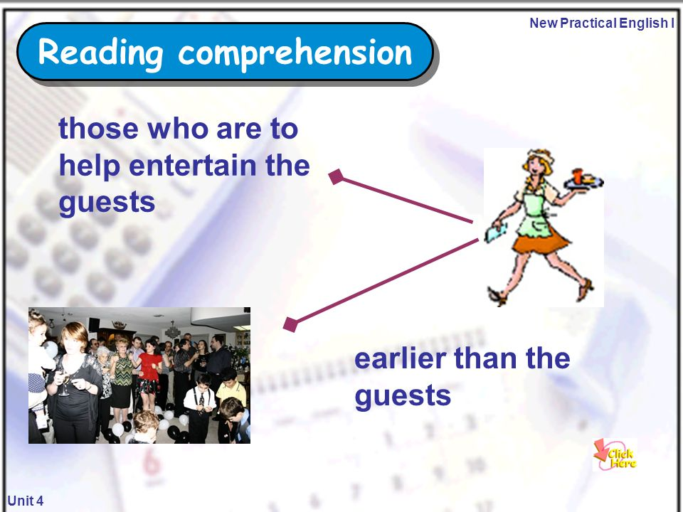 New Practical English I Unit 4 ahead of schedule host According to Paragraph 2 we know that… Reading comprehension