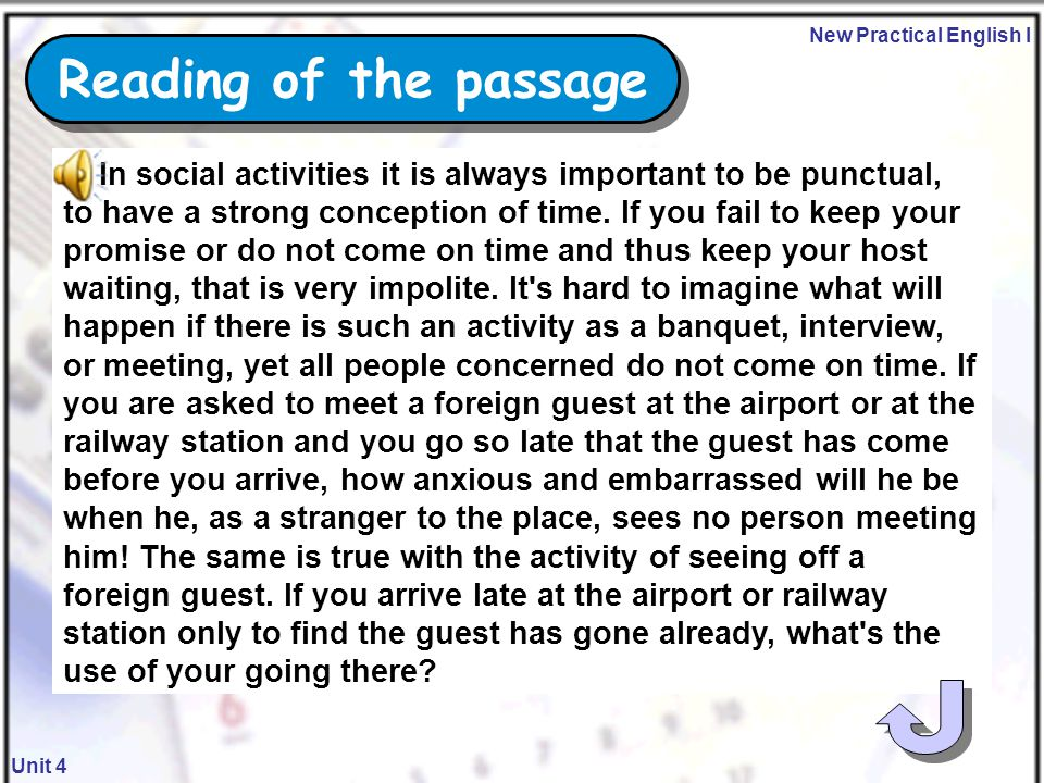 New Practical English I Unit 4  Recite the last paragraph of Passage I.