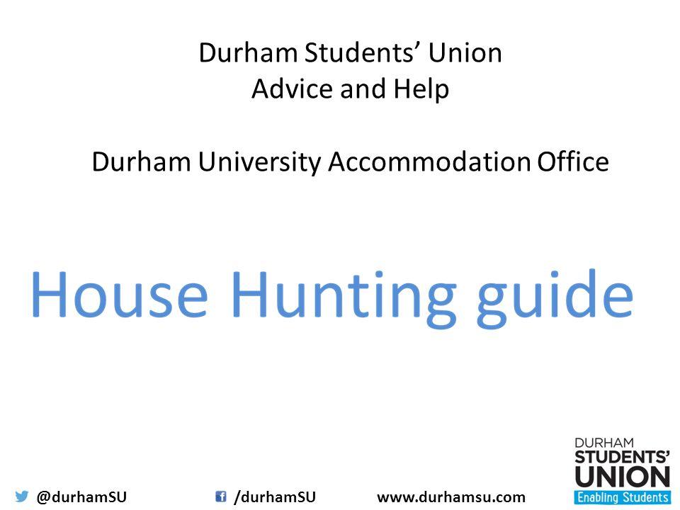 @durhamSU/durhamSUwww.durhamsu.com Durham Students' Union Advice and Help Durham University Accommodation Office