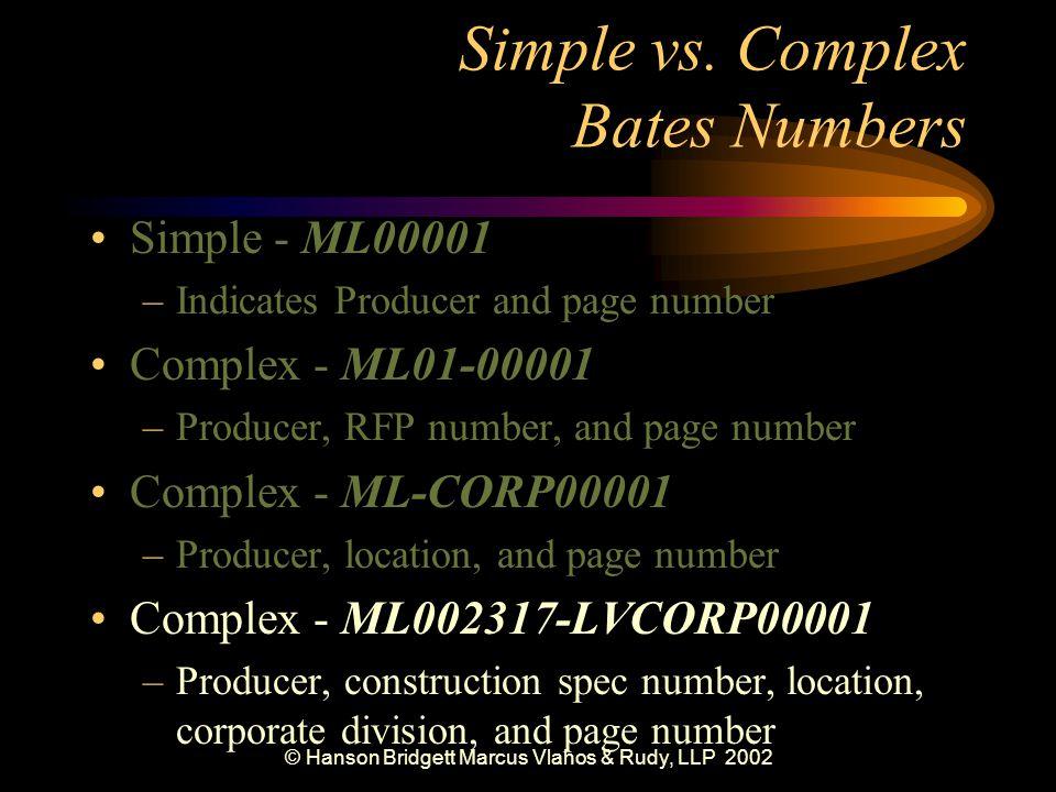 © Hanson Bridgett Marcus Vlahos & Rudy, LLP 2002 Simple vs.