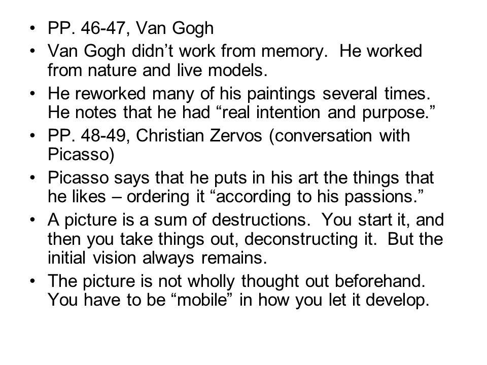 PP. 46-47, Van Gogh Van Gogh didn't work from memory.