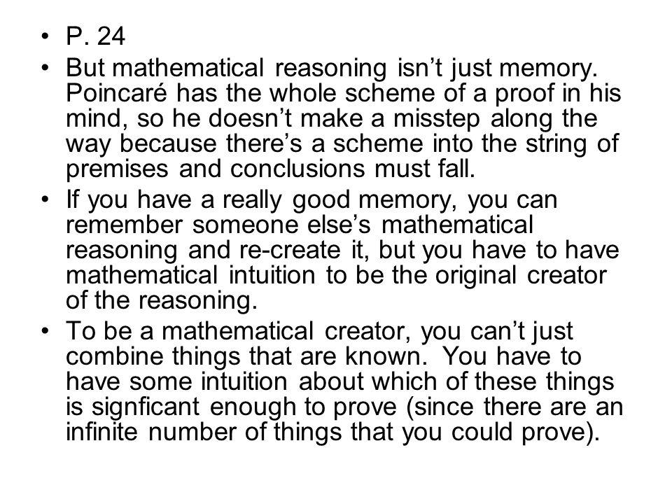 P. 24 But mathematical reasoning isn't just memory.