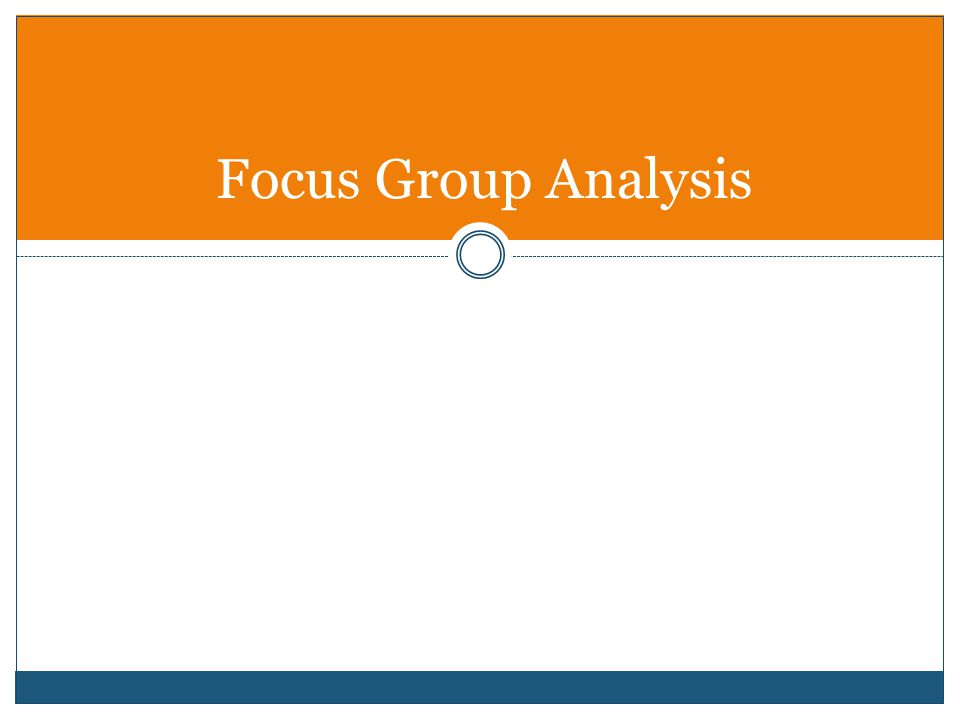 Focus Group Analysis