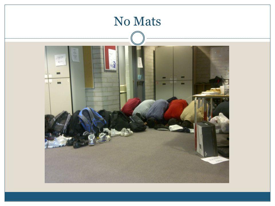 No Mats