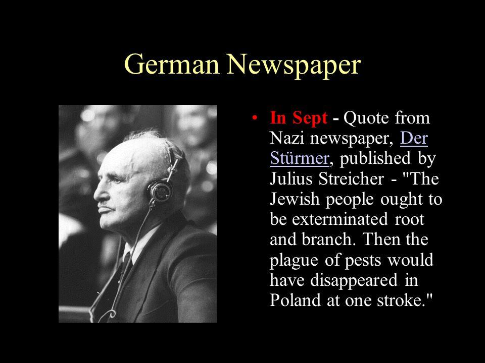 German Newspaper In Sept - Quote from Nazi newspaper, Der Stürmer, published by Julius Streicher -