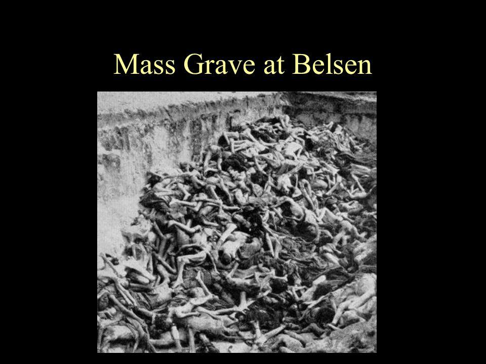 Mass Grave at Belsen